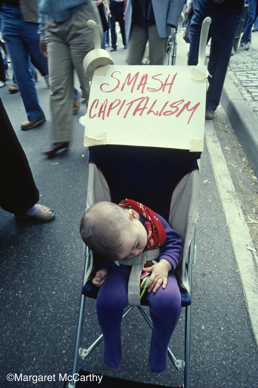 Smash Capitalism, Baby! June 12 Disarmament March, NYC 1982